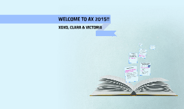 WELCOME TO AX 2015!!