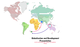 Geography: Globalization and Development Presentation