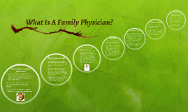 What Is A Family Physician?
