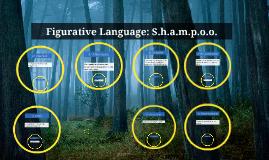 Copy of Figurative language: S.H.A.M.P.O.O.