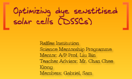 Optimizing current dye senstitised solar cells