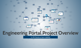 Engineering Portal Project Overview