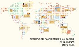 DISCURSO DEL SANTO PADRE JUAN PABLO II EN LA UNESCO