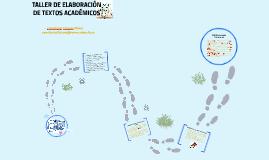 Copy of TALLER DE ELABORACIÓN DE TEXTOS ACADÉMICOS