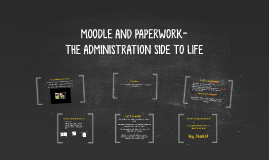 MOODLE AND PAPERWORK-