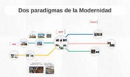 Dos paradigmas de la Modernidad