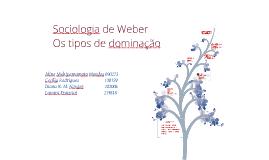 Copy of Sociologia da Dominação 2