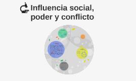 Influencia social, poder y conflicto