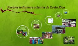 Copy of Pueblos indígenas actuales de Costa Rica