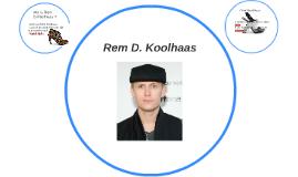 Rem D. Koolhaas