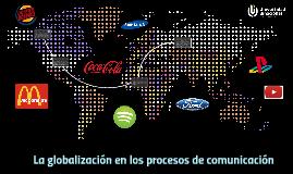 Copy of La globalizacion de la comunicacion
