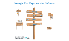 Strategic User Experience for Software