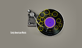 Early American Music