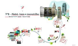 Metrô, trem e monotrilho