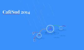 CaféSud 2014