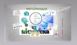 Copy of LA BIOTECNOLOGIA