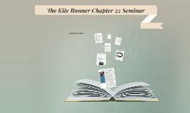 The Kite Runner Chapter 22 Seminar