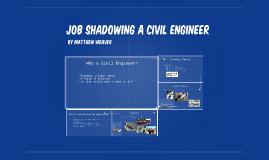 Job Shadowing a Civil Engineer