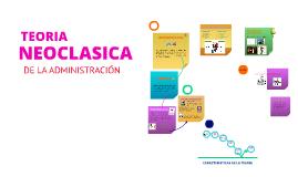 Copy of TEORÍA NEOCLASICA DE LA ADMINISTRACIÓN