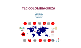 Copy of TLC Colombia Suiza