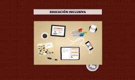 Copy of EDUCACIÓN INCLUSIVA