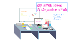Copy of Idea for an ePub (by Sarah-Ann Hardacre, Copied 01-04-2013)