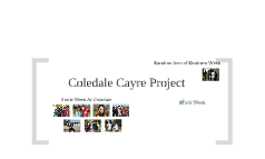 Coledale Cayre Project