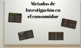 Copy of Metodos de Investigacion en Psicologia del Consumidor