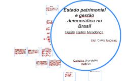 Estado patrimonial e gestão democrática no Brasil