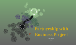 Partnership with Business Project