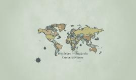 História e Evolução do Cooperativismo