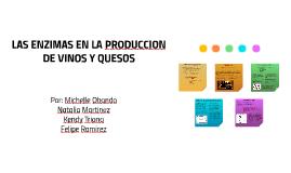 Las enzimas en la producción de vinos y quesos