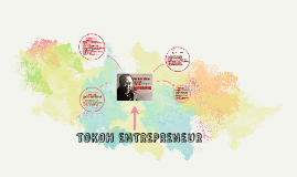 Copy of TOKOH ENTREPRENEUR