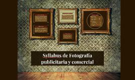 Syllabus de Fotografía publicitaria y comercial