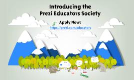 Introducing the Prezi Educators Society