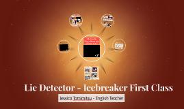Lie Detector - Icebreaker First Class