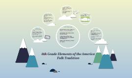 8th Grade Elements of Folk Literature
