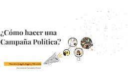 ¿Cómo hacer una campaña política?