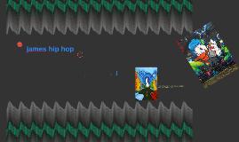 james hip hop by martin rios on Prezi
