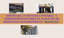"""PRESENTACIÓN  ALMACÉN DE BATERÍAS Y REPUESTOS AUTOMOTRICES """"ROTAUTO"""""""