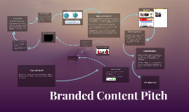 Branded Content Pitch