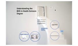 Understanding the BHS in Health Sciences Degree