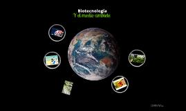 Biotecnología y el medio ambiente