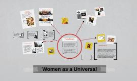 Women as a Universal