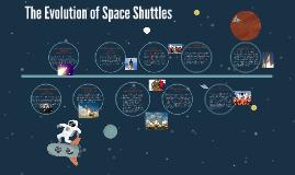Evolution of Space Shuttles