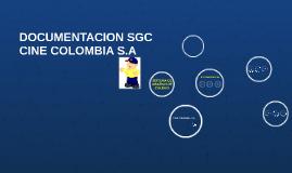 Copy of SISTEMA DE GESTION DE CALIDAD CINE COLOMBIA S.A