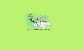 MATTEEKSAMEN VÅREN 2015