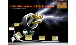 INTRODUCCION A LA ELECTRICIDAD