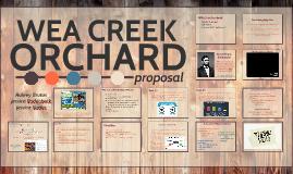 Wea Creek Orchard Proposal