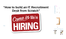 """How to build an IT Recruitment"